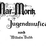 Max und Moritz - Original-Handschrift-von-Lilly-Steinmeyer