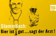 Stammtisch_Bier-ist-gesund-sagt-der-Arzt_Facebook198x126 Kopie