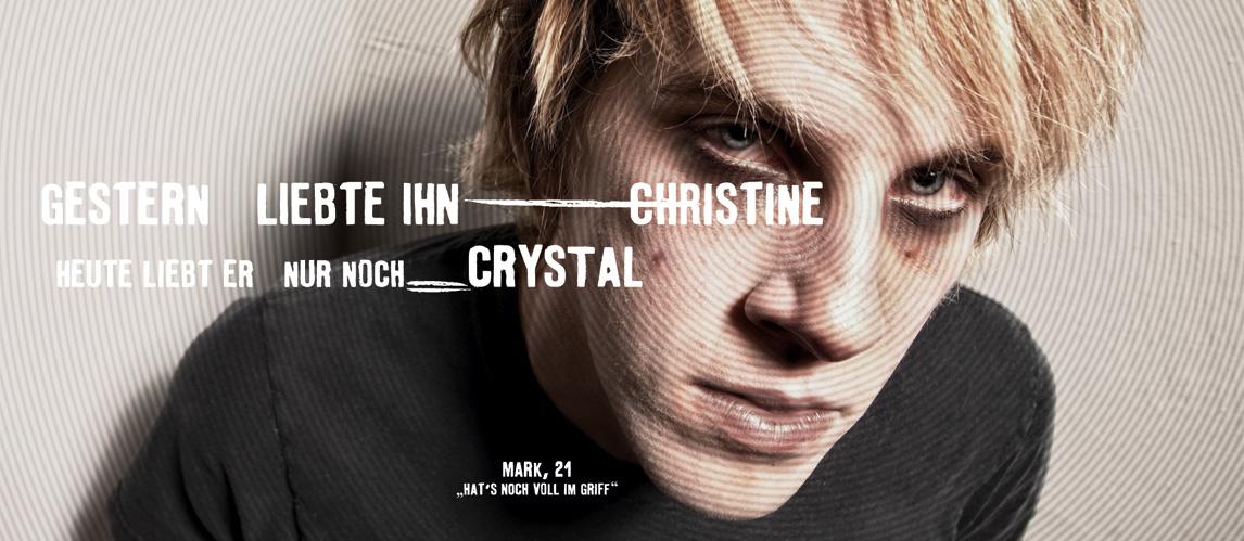Crystal-Meth-Boy-gestern-liebte-ihn-christine-heute-liebt-er-nur-noch-crystal