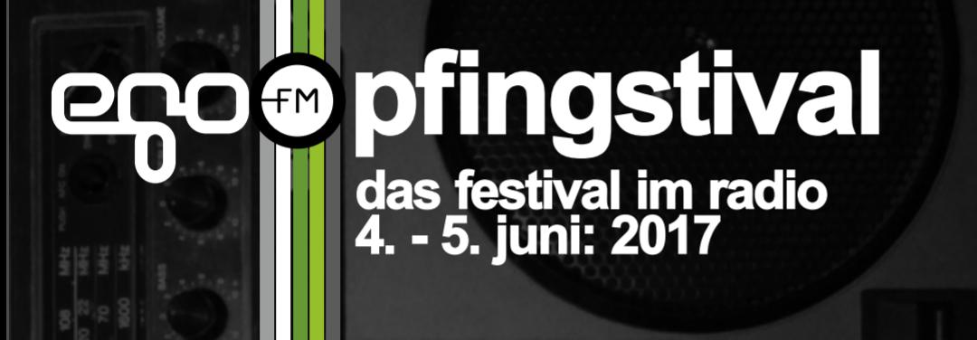 egoFM-Crop-Pfingstival-2017-Das-Fesitval-im-Radio Header Grafik