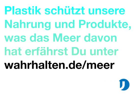 """Slogan """"Plastik schützt unsere Nahrung und Produkte."""""""