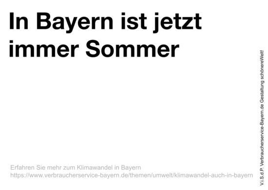"""Slogan """"In Bayern ist jetzt immer Sommer."""""""