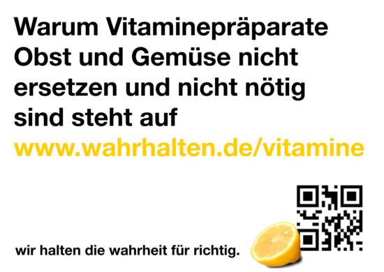 """Slogan """"Warum Vitaminpräparate Obst und Gemüse nicht ersetzen."""""""
